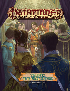 Pathfinder Campaign Setting: Taldor: The First Empire (Paperback)