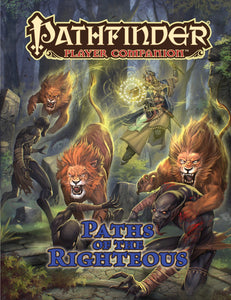 Pathfinder Player Companion: Paths of the Righteous (Paperback)