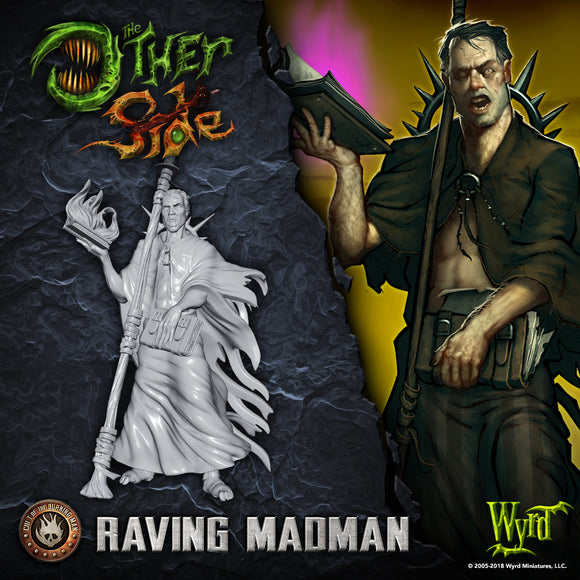 WYRD: THE OTHER SIDE - CULT OF THE BURNING MAN - RAVING MADMAN