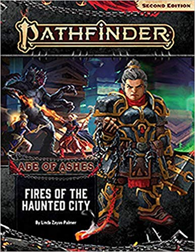 Pathfinder 2nd Edition Adventure Path: Fires of the Haunted City (Age of Ashes 4 of 6)