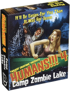 Humans!!! 4 - Camp Zombie Lake (Requires use of Humans!!! base set to play.)