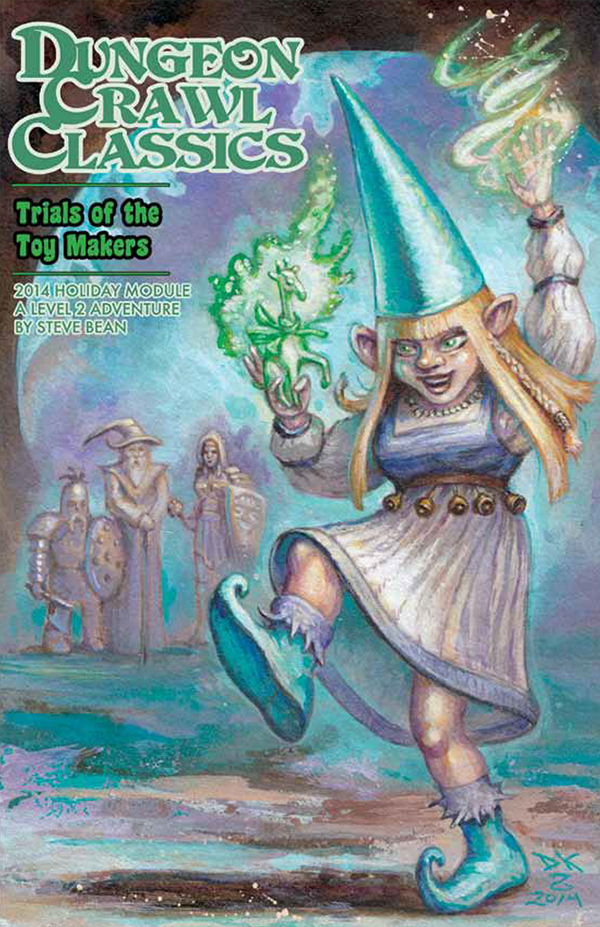 Dungeon Crawl Classics: 2014 Holiday Module - Trials of the Toy Makers (Softcover)