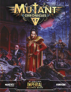 Mutant Chronicles: Imperial Sourcebook 3rd Edition (Paperback)