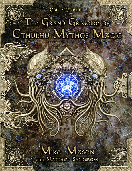 Call of Cthulhu RPG: Grand Grimoire of Cthulhu Mythos Magic