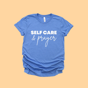 Self Care & Prayer Unisex Tee (Blue)