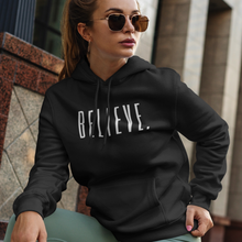 Load image into Gallery viewer, Believe. Hoodie