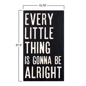 Black 'Every Little Thing Is Gonna Be Alright' Textual Art on Wood 3324