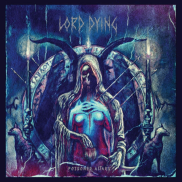 Lord Dying - Poisoned Altars