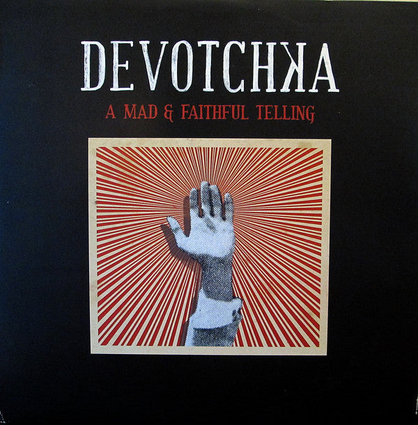 Devotchka - A Mad & Faithful Telling