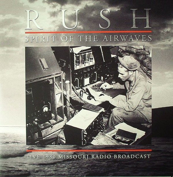 Rush - Spirit Of The Airwaves : Live 1980 Missouri Radio Broadcast