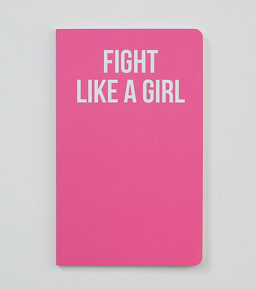 Fight Like A Girl  - Notebook