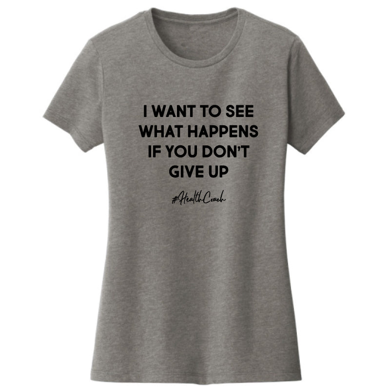 Don't Give Up Tee