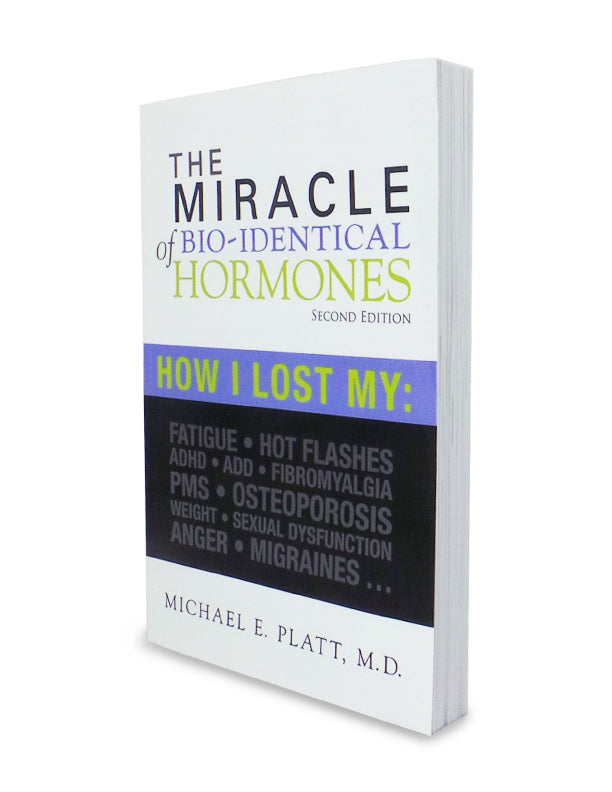 The Miracle of Bio-Identical Hormones