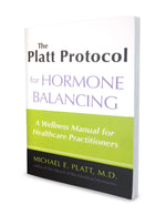 Platt Protocol for Hormone Balancing - Manual