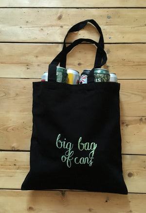 BIG BAG OF CANS - TOTE BAG