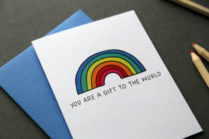 You Are a Gift to the World - Greeting Card
