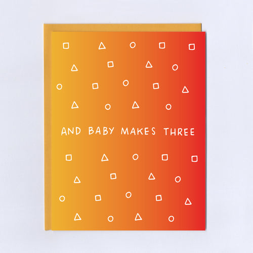 Baby Makes Three - Greeting Card