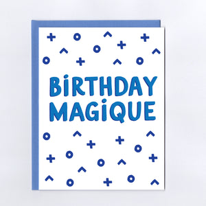 Birthday Magique - Greeting Card