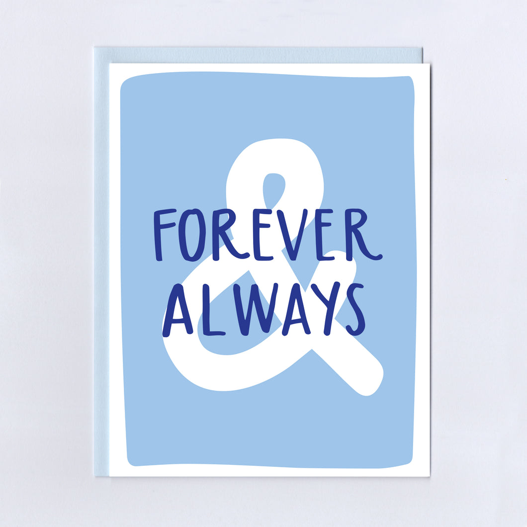 Forever & Always - Greeting Card