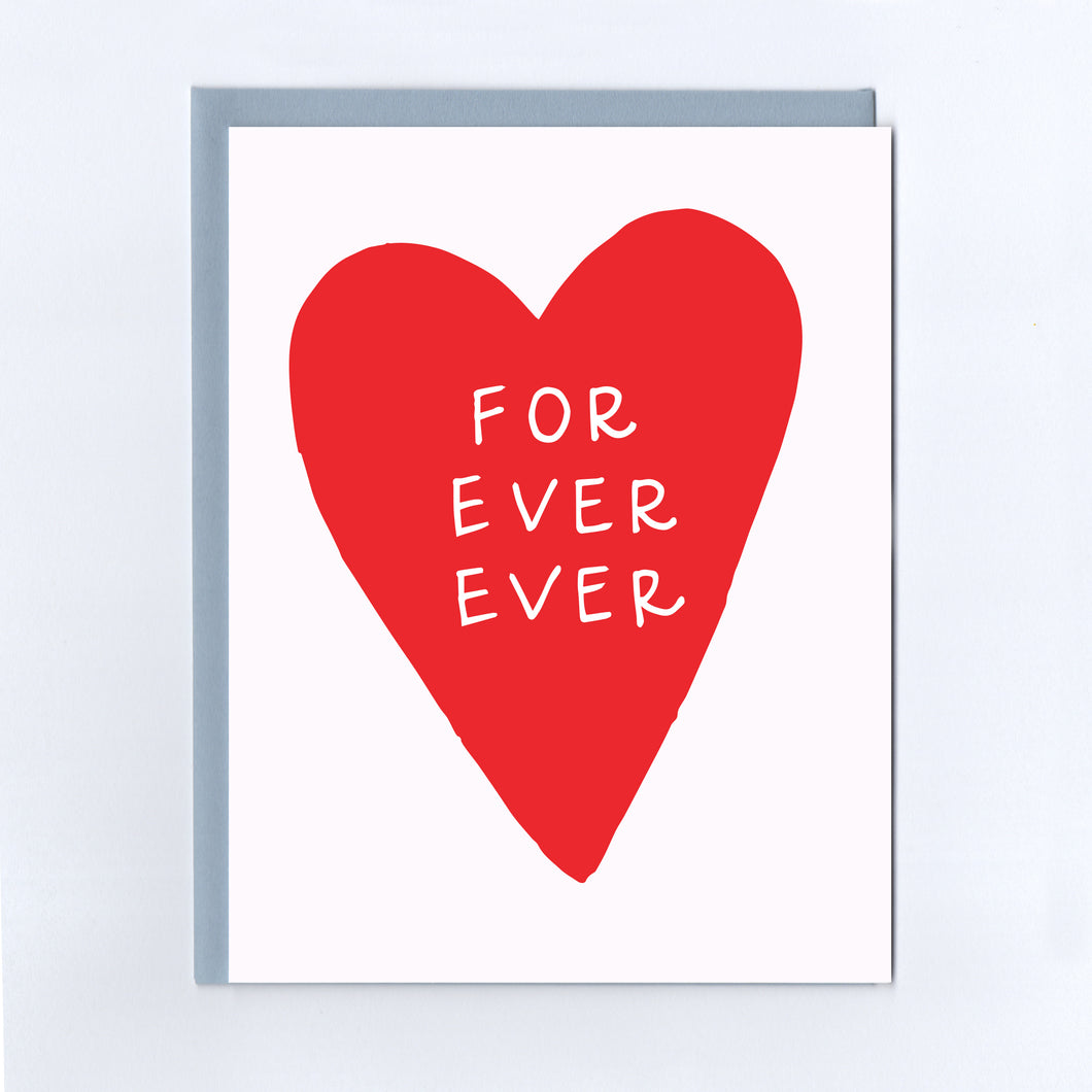 For Ever Ever Heart - Greeting Card