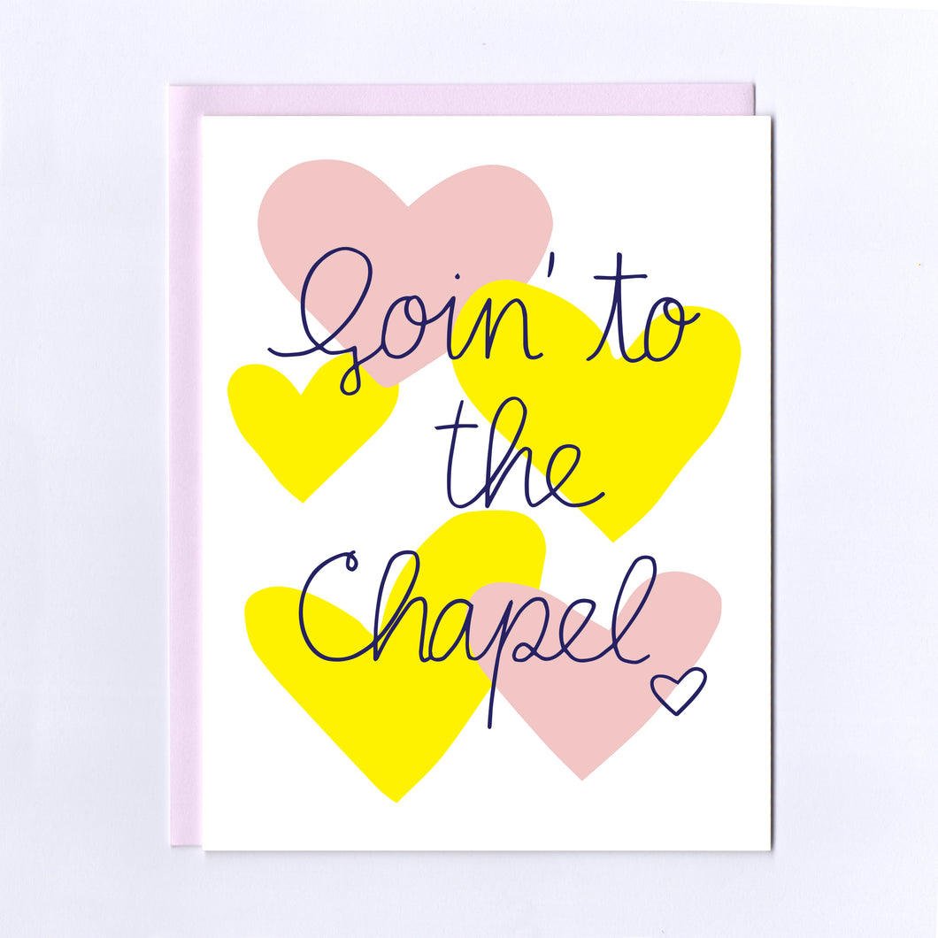Goin' to the Chapel - Greeting Card