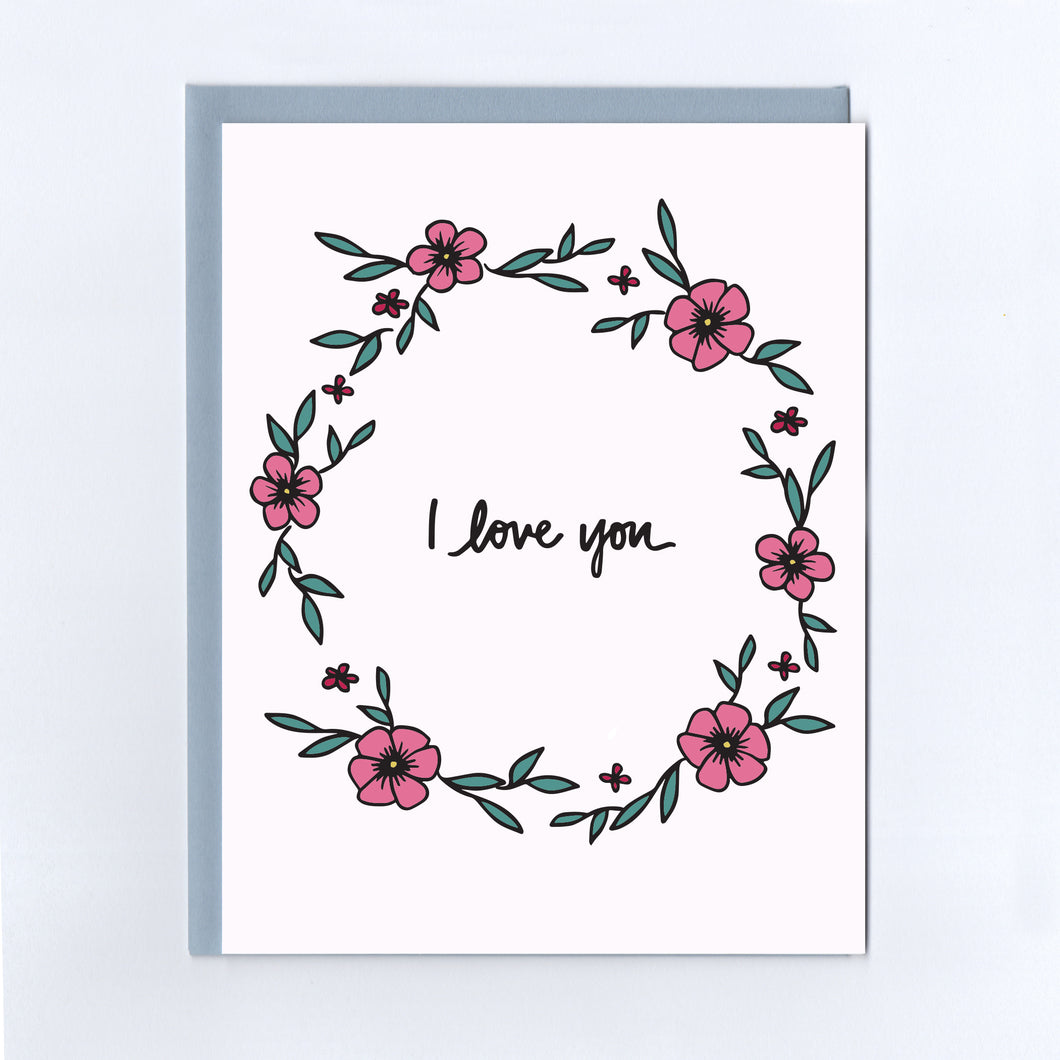 I Love You Wreath - Greeting Card