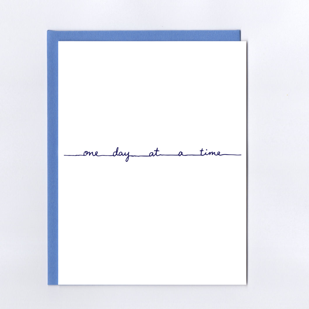 One Day At a Time - Greeting Card