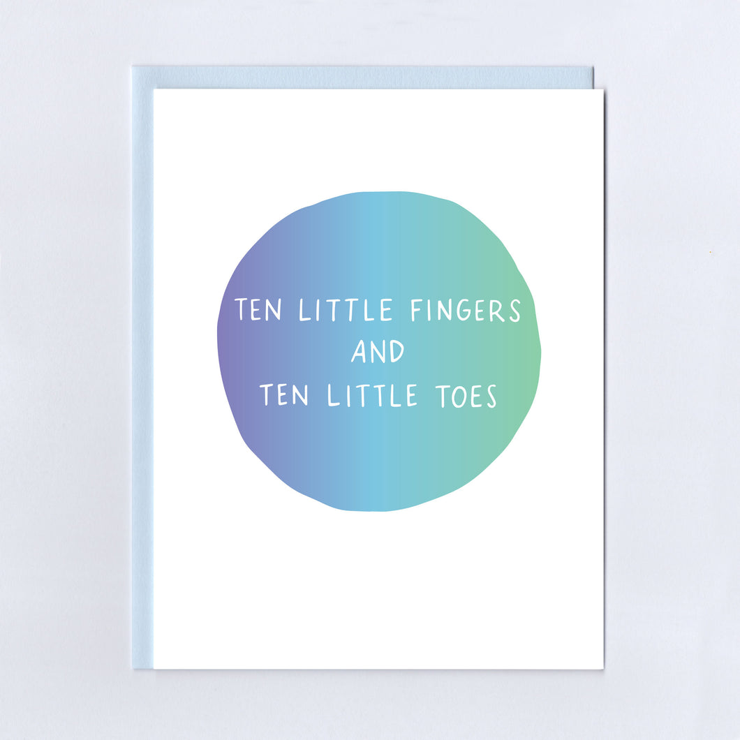 Ten Little Fingers and Ten Little Toes - Greeting Card