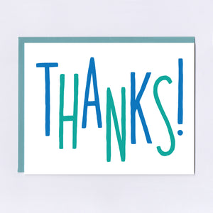 Thanks! - Greeting Card