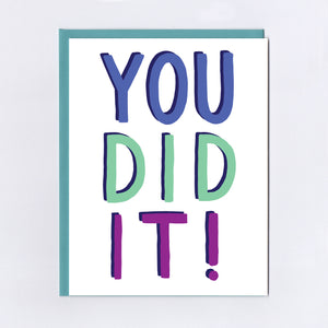 You Did It! - Greeting Card