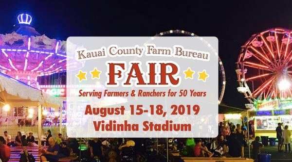 Kaua'i Grown Country Store at Kaua'i County Farm Bureau Fair August 15-18