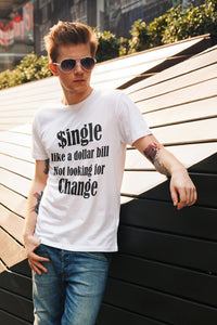 SINGLE/DOLLAR BILL - MENS TEE