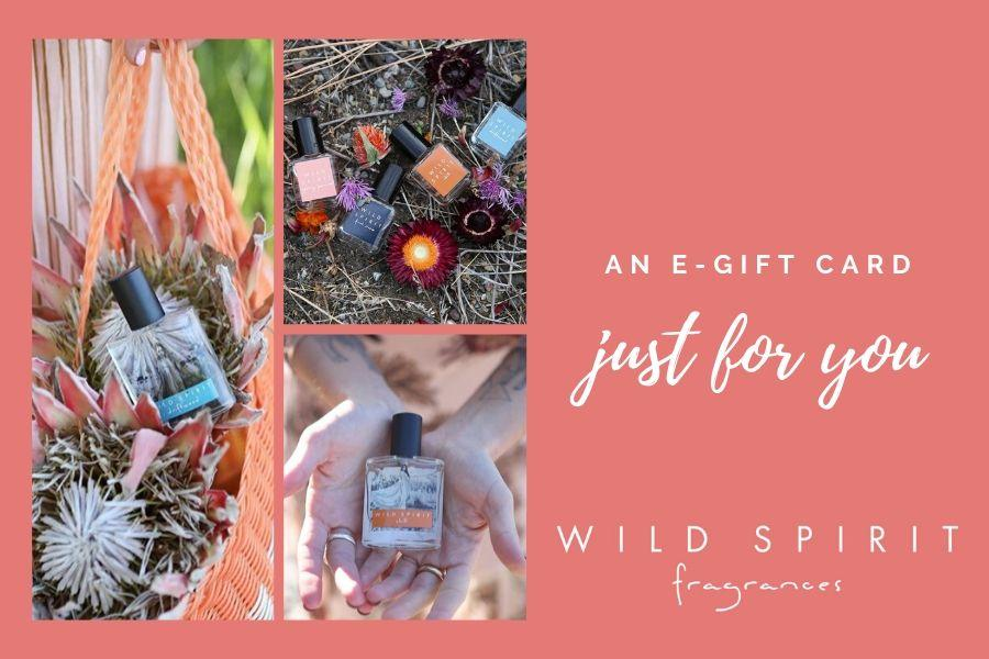Give the gift of clean fragrance with a Wild Spirit E-Gift Card!