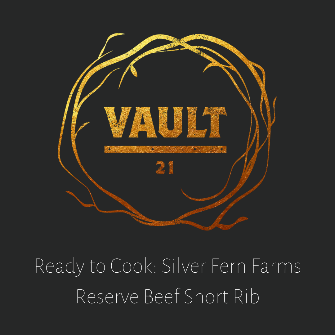 Vault 21 How to cook Silver Fern Farms Reserve Beef Short Rib