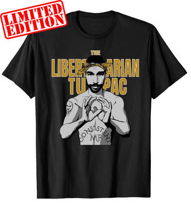 "Dave Smith ""Libertarian Tupac"" Limited Shirt"