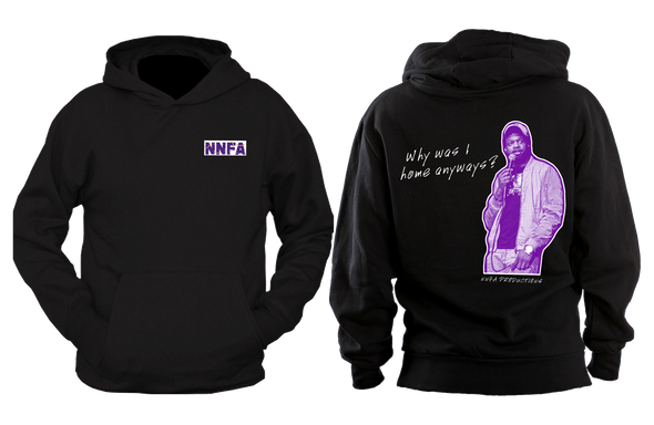 "Derek Gaines ""Why Was I Home Anyways"" Hoodie"