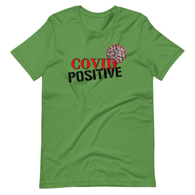 Covid Positive T-Shirt