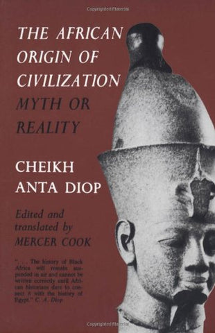 The African Origin of Civilization: Myth or Reality, Afreekha, Book, Books- All African Store
