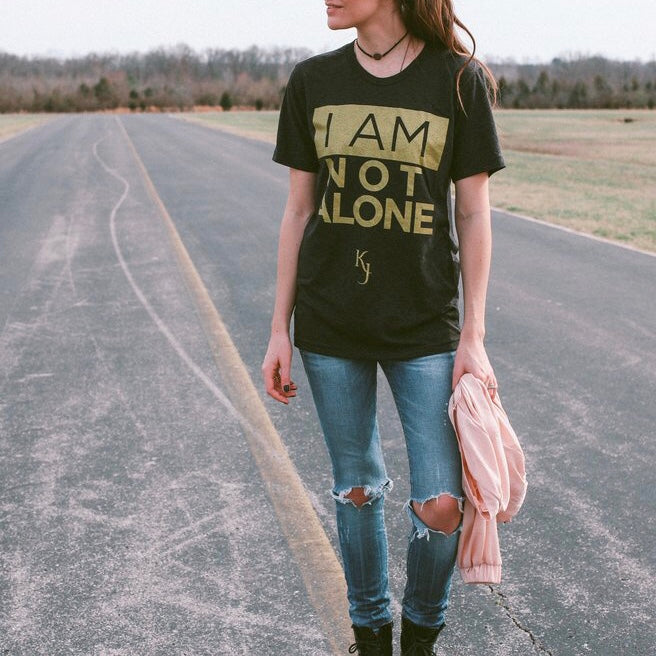 I AM NOT ALONE - UNISEX SHIRT