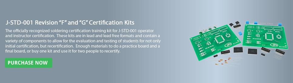 J-STD-001 Revision F and G Certification Kit