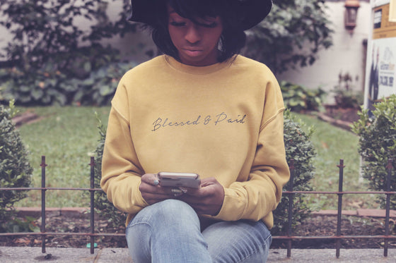 Blessed & Paid Crew Neck Sweatshirt: Unisex (FINAL SALE)