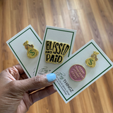 Enamel Pin: Blessed & Paid