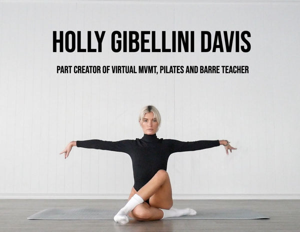 Meet Holly Gibellini Davis, Part creator of Virtual MVMT, Pilates and Barre Teacher.