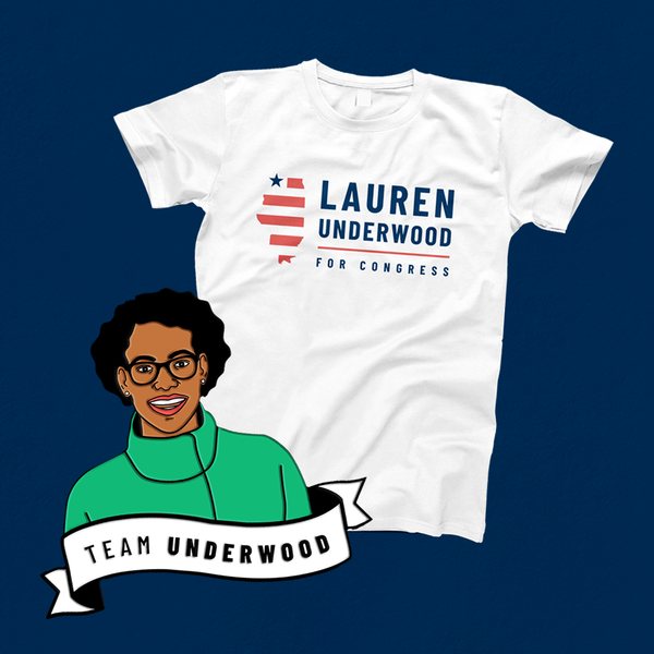 The Re-Election Pack with Lauren Underwood Logo White Tee (Save $5!)
