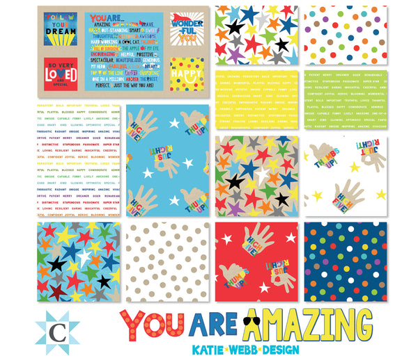 NEW You Are Amazing Panel plus 12 FQ's by Katie Webb for Clothworks