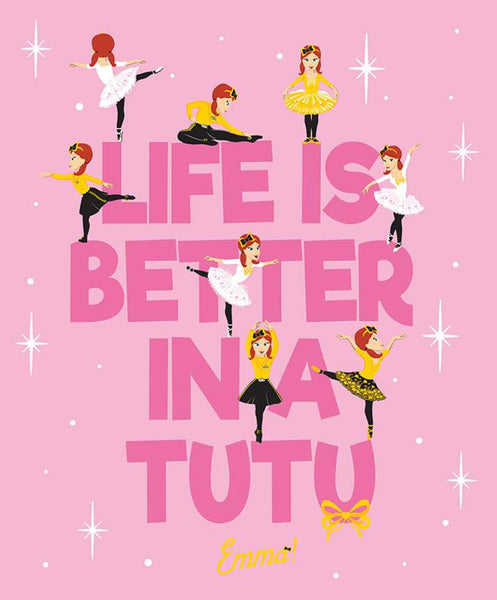 Emma Wiggle - 'Life Is Better In A Tutu' Panel - Pink  by Riley Blake