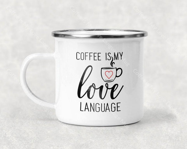 Coffee Is My Love Language Mug