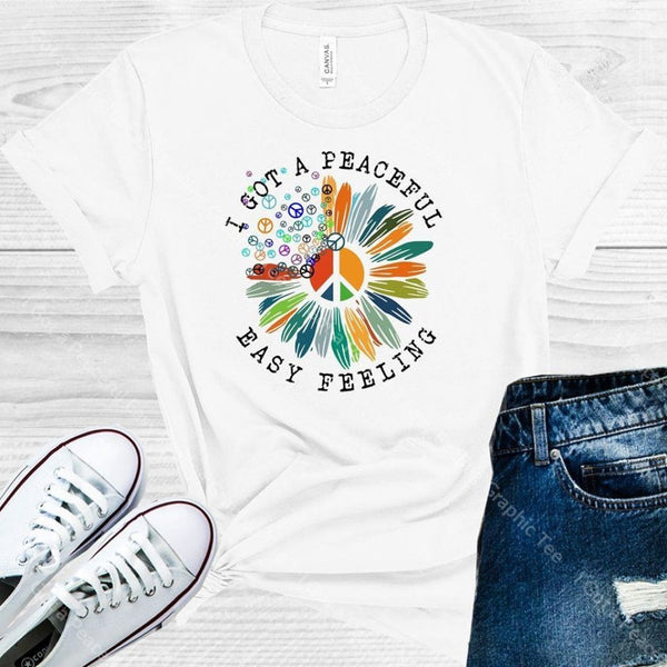 I Got A Peaceful Easy Feeling Graphic Tee Graphic Tee
