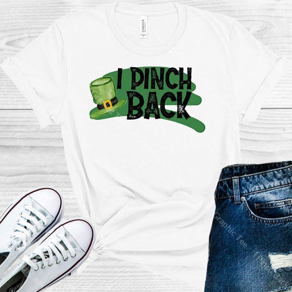 I Pinch Back St. Patricks Day Graphic Tee Graphic Tee