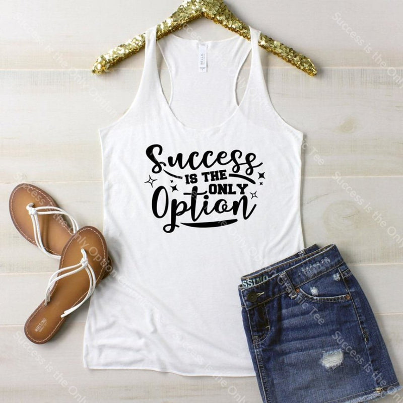 Success Is The Only Option Graphic Tee Graphic Tee